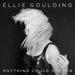 Ellie Goulding 'Anything Could Happen' single artwork.