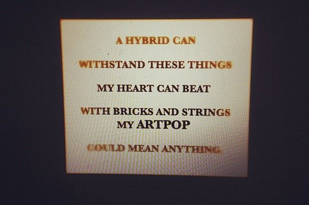 Lady GaGa 'ARTPOP' lyrics.