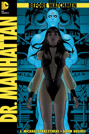 'Before Watchmen: Dr Manhattan' #1
