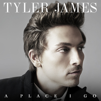 Tyler James 'A Place I Go' album artwork.