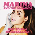 Marina and The Diamonds: 'How to be a Heartbreaker' single artwork