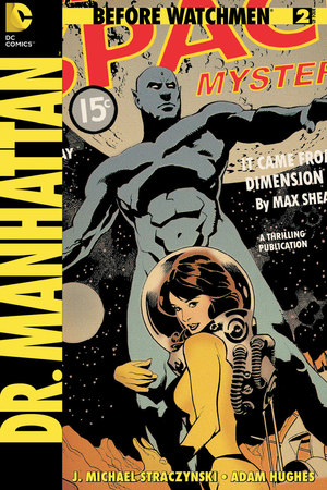 Before Watchmen Dr Manhattan #2