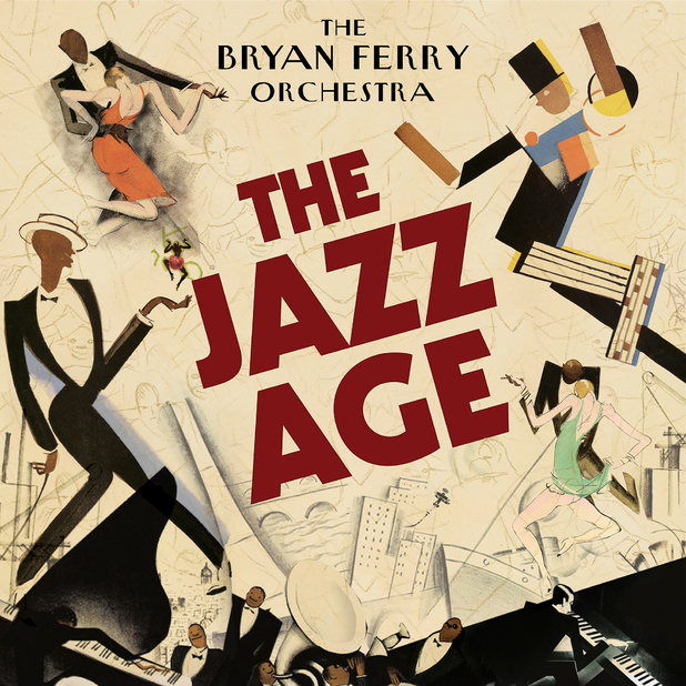 Bryan Ferry 'The Jazz Age'