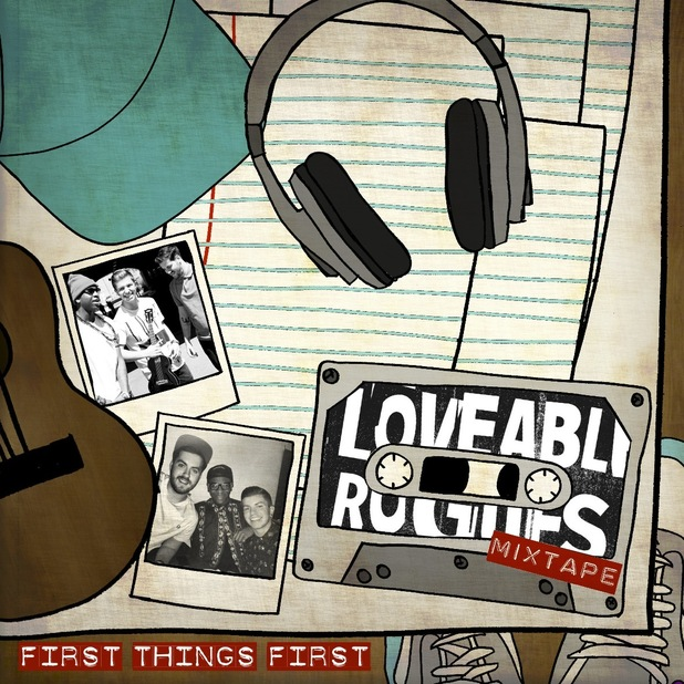Loveable Rogues 'First Things First' artwork