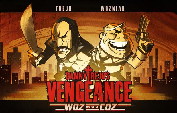 Danny Trejo's Vengeance