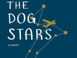Peter Heller's 'The Dog Stars'