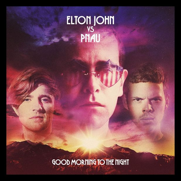 Elton John vs Pnau: 'Good Morning To The Night'