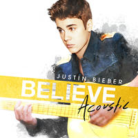 Justin Bieber: &#39;Believe&#39; acoustic album artwork