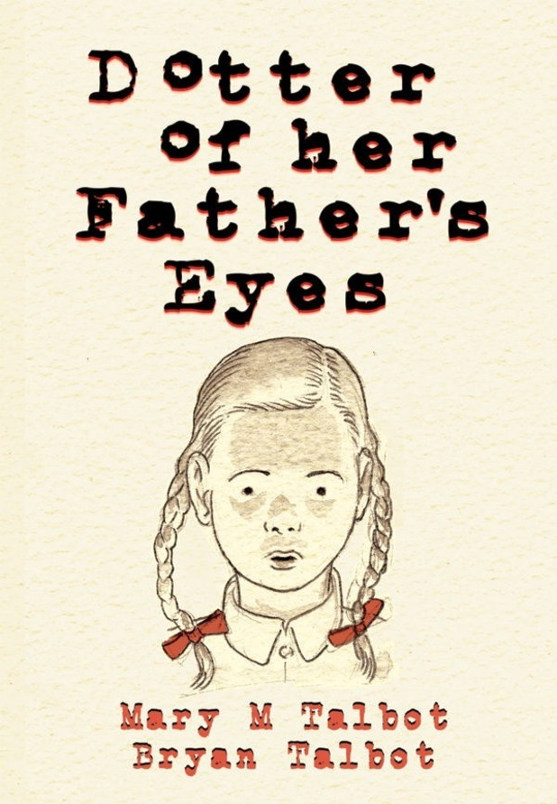 'Dotter of her Father's Eyes' by Mary and Bryan Talbot