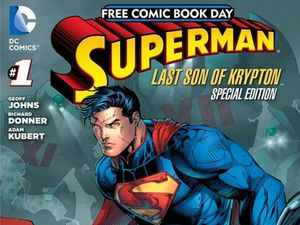 Free Comic Book Day 2013 Superman Last Son of Krypton #1