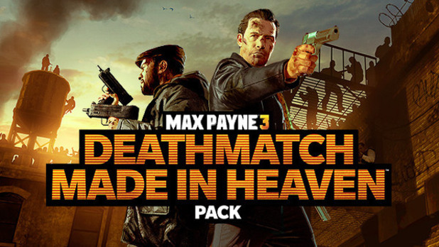 Max Payne 3: Deathmatch Made In Heaven DLC pack poster