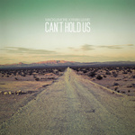 Macklemore & Ryan Lewis 'Can't Hold Us' single artwork.