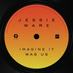 Jessie Ware 'Imagine It Was Us' artwork
