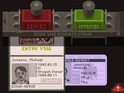 Papers, Please sees players become an immigration officer in a fictional country.
