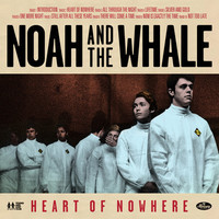 Noah and the whale heart of nowhere artwork