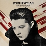 John Newman 'Love Me Again' single artwork.