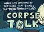 Phoenix Friday: 'Corpse Talk' preview