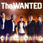 The Wanted 'Walks Like Rihanna' single artwork.