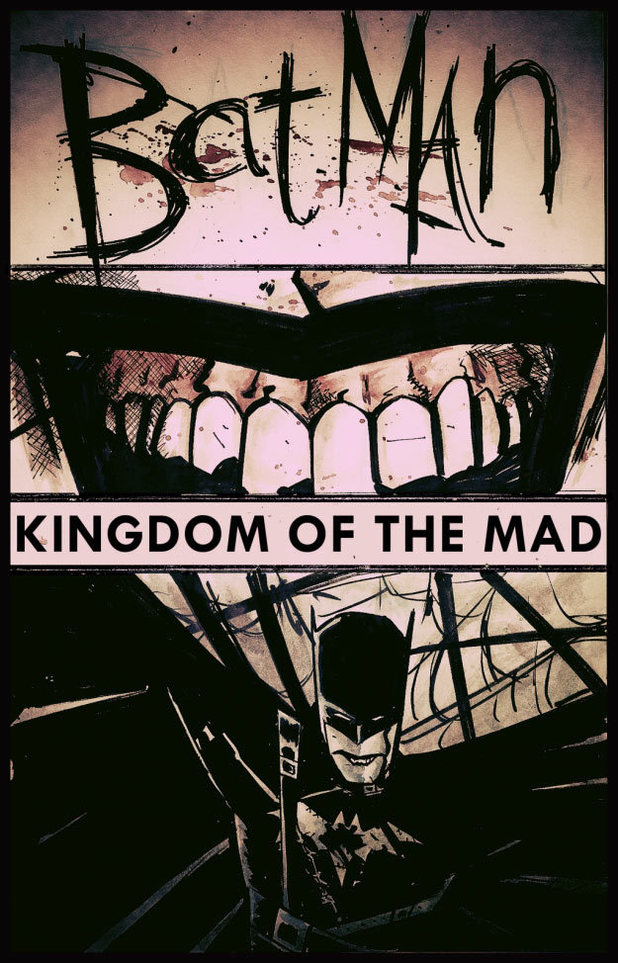 Gerard Way Batman: Kingdom of the Mad pitch