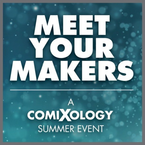 comiXology Meet Your Makers