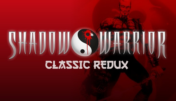 'Shadow Warrior' Classic Redux title image