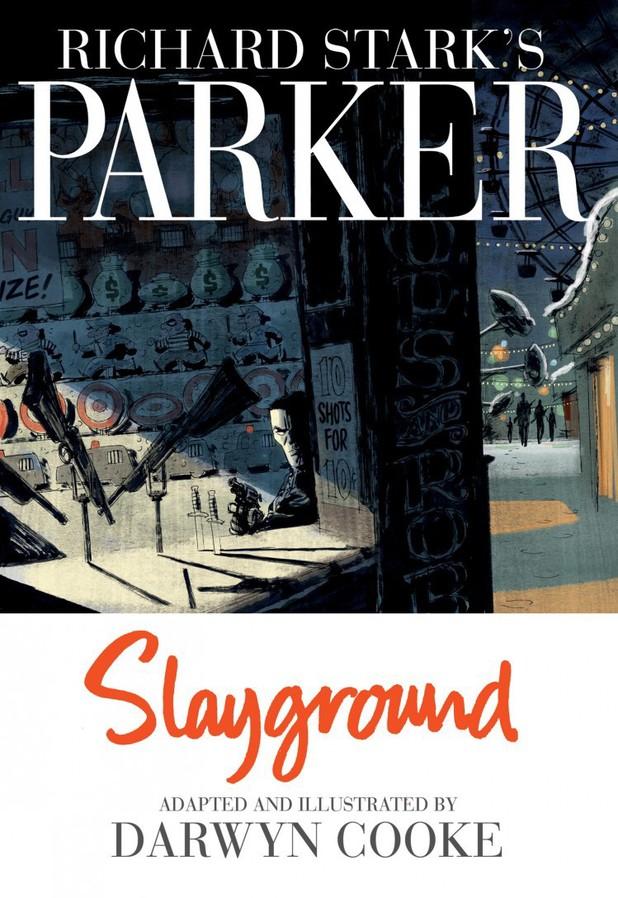 Darwyn Cooke's 'Parker: Slayground'