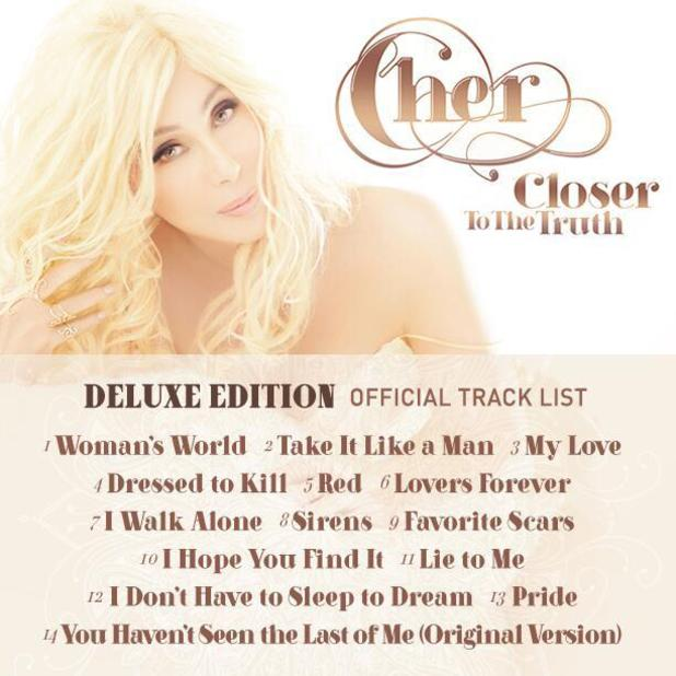 Cher 'Closer To The Truth' deluxe edition tracklist.