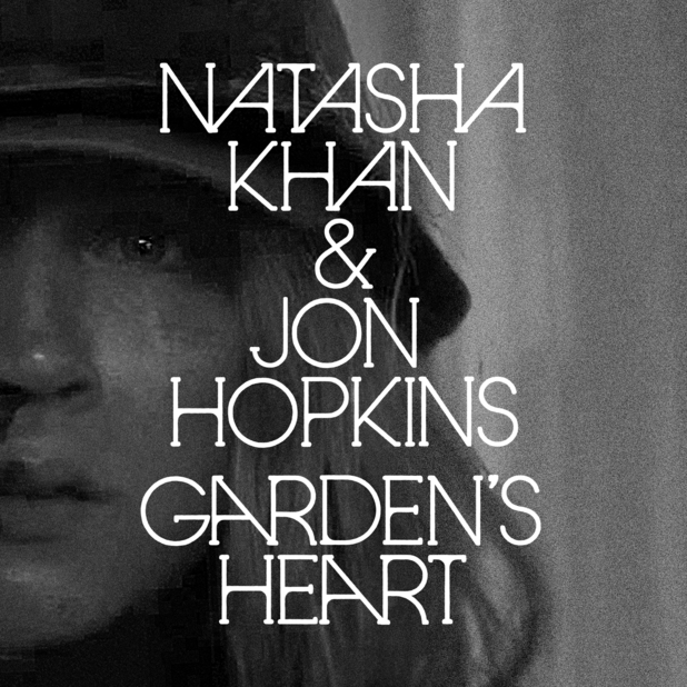 Natasha Khan & Jon Hopkins: 'Garden's Heart'