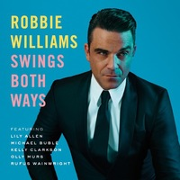 Robbie Williams 'Swings Both Ways' album artwork.