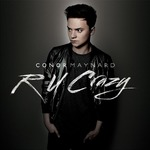 Conor Maynard 'R U Crazy' single artwork.