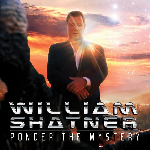 William Shatner - 'Ponder the Myster'