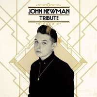 John Newman 'Tribute' album artwork.