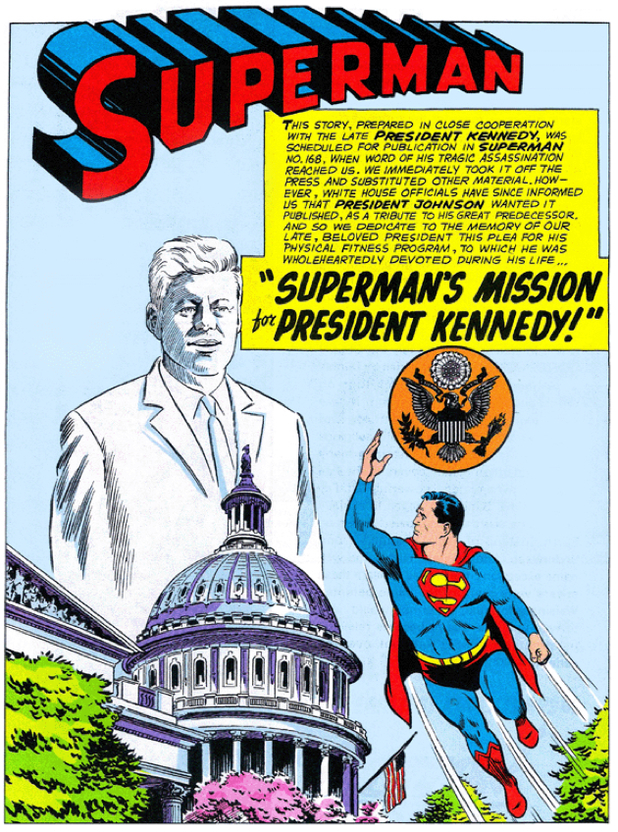 'Superman's Mission For President Kennedy'
