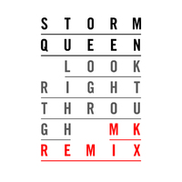 Storm Queen 'Look Right Through' (MK Remix) artwork