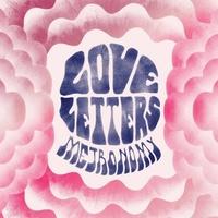 Metronomy 'Love Letters' album artwork.
