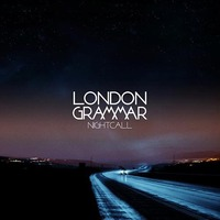 London Grammar 'Nightcall' artwork