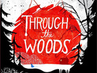 Emily Carroll previews Through the Woods