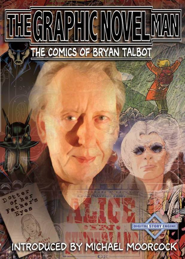 The Graphic Novel Man: the Comics of Bryan Talbot