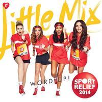 Little Mix 'Word Up' Sport Relief single artwork