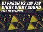 DJ Fresh: 'Dibby Dibby Sound' review