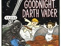 Chronicle Books unveils its Vader & Son and Vader's Little Princess follow-up.