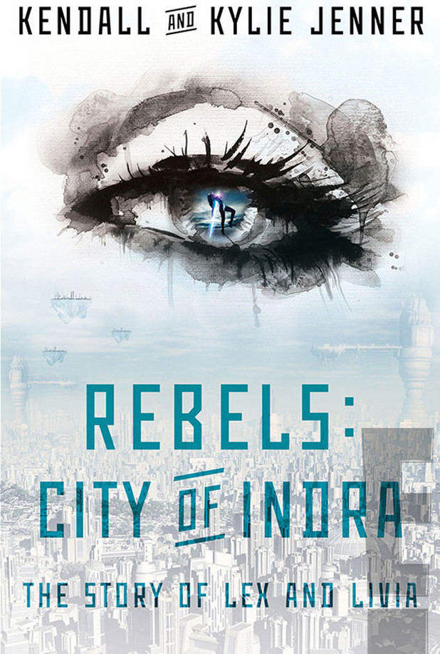 Kendall and Kylie Jenner's novel, Rebels: City of Indra