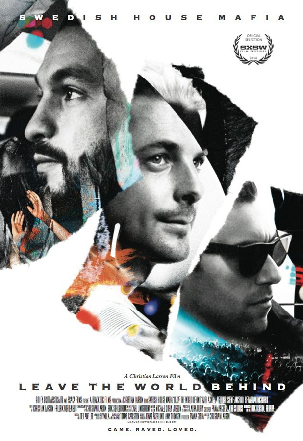 Swedish house mafia announce leave the world behind film for House music documentary