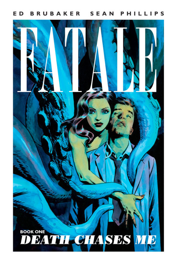 Ed Brubaker & Sean Phillips's Fatale