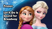 Frozen directors on 'Let It Go' and Broadway spinofff
