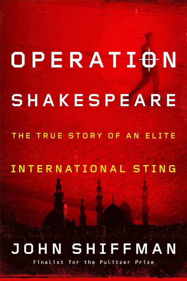 John Shiffman's Operation Shakespeare
