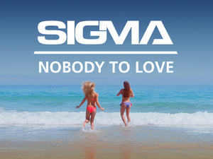 Sigma 'Nobody To Love' single artwork.