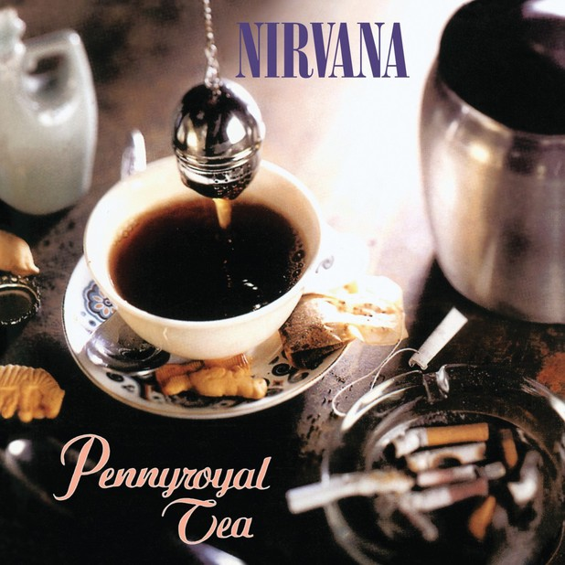Nirvana - Pennyroyal Tea