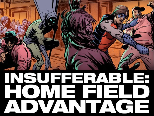 Insufferable: Home Field Advantage