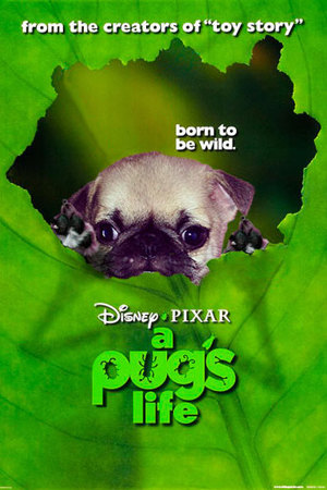 Dogs make movie posters better: A Bug's Life